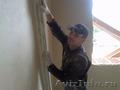 Штукатуры, маляры в Пензе. Отделка и ремонт. - Изображение #8, Объявление #1000949